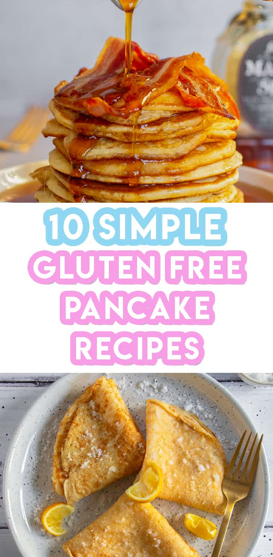 6 Gluten Free Pancake Recipes You Won't Believe You Can Eat