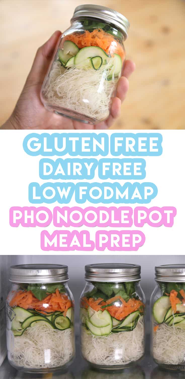 My Healthy Gluten Free Pho Noodle Pot For Weekly Meal Prep (low FODMAP & dairy free)