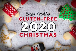 Gluten-free Christmas: The ULTIMATE Guide for 2020